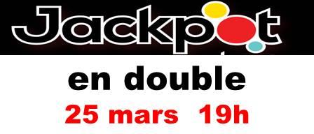 Diapositive JACK POT 25 Mars