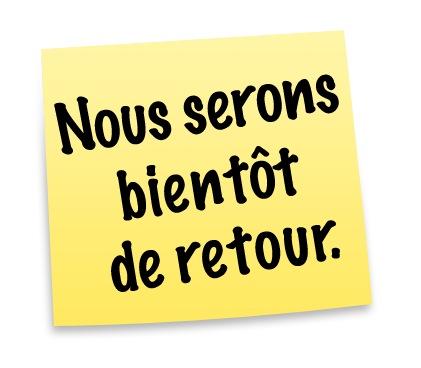 63886 909 Nous Serons Bientot De Retour